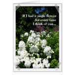 You make up the garden of my life card