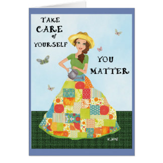 You Matter Too - Gardening Girl Fine Art Card