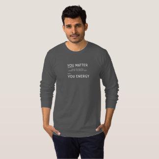 You Matter unless... dark long sleeve (2 sided) T-Shirt