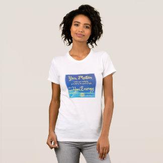 You Matter unless (purple design, white tshirt) T-Shirt