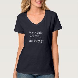 You Matter unless... women dark tshirt (2 sides)