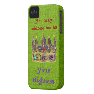 You may address me as Your highness, on green iPhone 4 Case-Mate Case