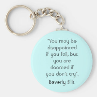 """You may be disapointed if you fail. Keychain"