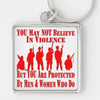 You May Not Believe In Violence Keychain