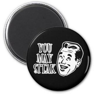 YOU MAY SPEAK - Jolly Retro Guy 2 Inch Round Magnet