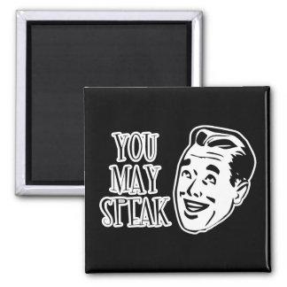 YOU MAY SPEAK - Jolly Retro Guy Square Magnet