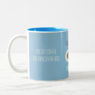 You may speak now Two-Tone coffee mug