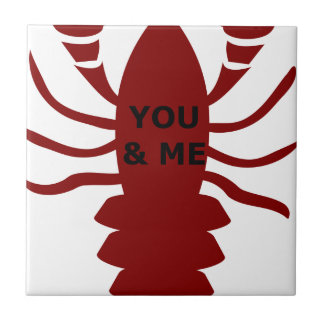 You & Me are Lobsters Tile