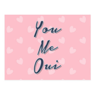 You Me Oui, Love Quote, Pink Hearts Pattern Postcard