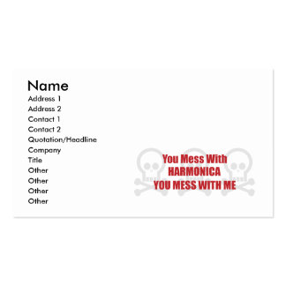You Mess With Harmonica You Mess With Me Pack Of Standard Business Cards