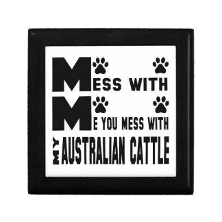 You mess with my Australian Cattle Keepsake Box