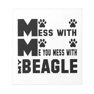 You mess with my Beagle Notepads