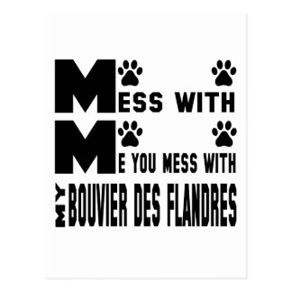 You mess with my Bouvier des Flandres Postcard