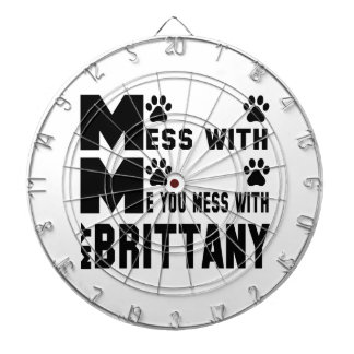 You mess with my Brittany Dartboards