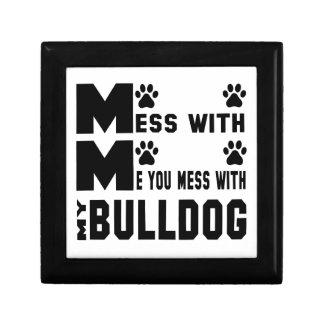 You mess with my Bulldog Jewelry Box