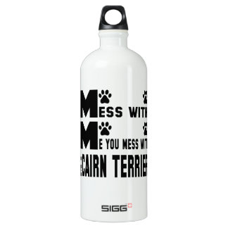 You mess with my Cairn Terrier