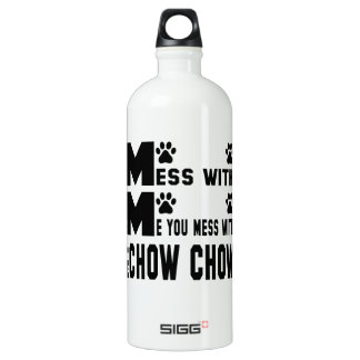 You mess with my Chow Chow