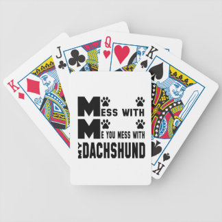 You mess with my Dachshund Bicycle Playing Cards