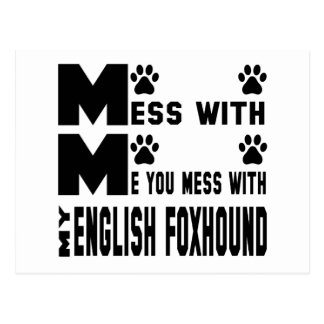 You mess with my English Foxhound Postcard