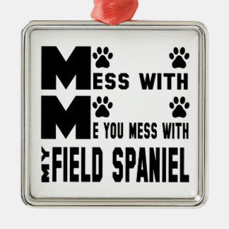 You mess with my Field Spaniel Silver-Colored Square Ornament