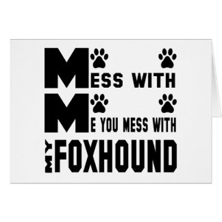 You mess with my Foxhound Card