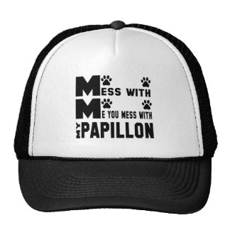 You mess with my Papillon Trucker Hat