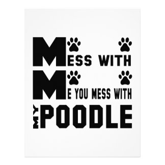 You mess with my Poodle Letterhead