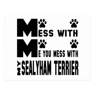 You mess with my Sealyham Terrier Postcard