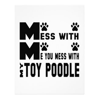 You mess with my Toy poodle Letterhead
