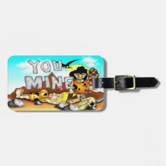 YOU MINE - Funny Prehistoric Caveman Valentine Luggage Tag