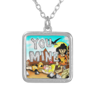 YOU MINE - Funny Prehistoric Caveman Valentine Silver Plated Necklace