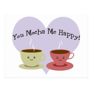 You Mocha Me Happy Postcard