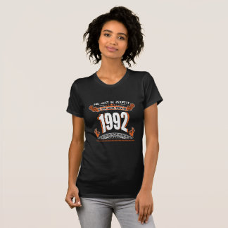 You must be perfect if you were born in 1992 T-Shirt
