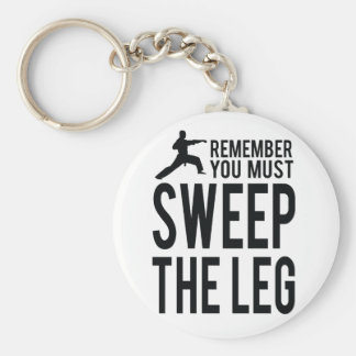 You Must Sweep the Leg Keychain
