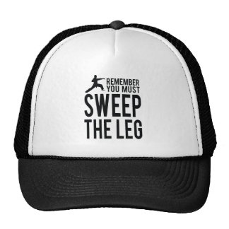 You Must Sweep the Leg Trucker Hat