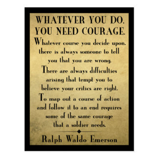 You need COURAGE - Emerson quote postcard