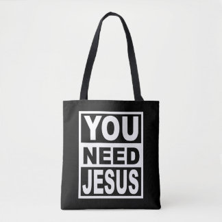 You Need Jesus Tote Bag