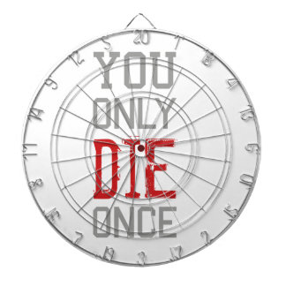 You Only Die Once Graphic Dartboard
