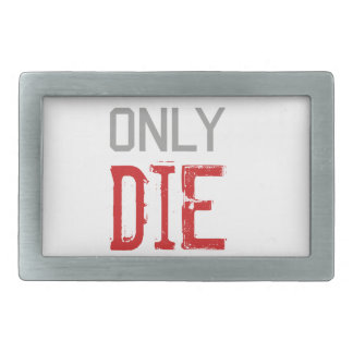 You Only Die Once Graphic Rectangular Belt Buckle