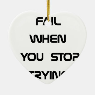 you only fail ceramic heart ornament