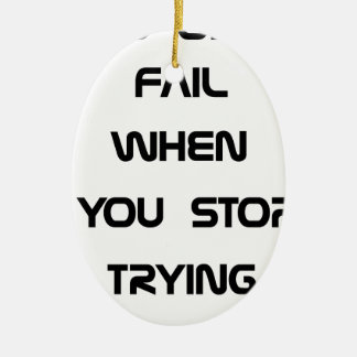 you only fail ceramic oval ornament