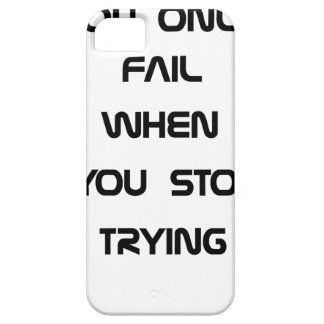 you only fail iPhone 5 cover