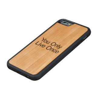 You Only Live Once Cherry iPhone 6 Bumper Case