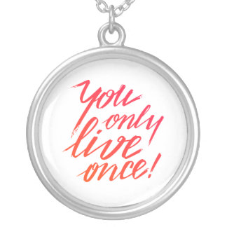 You Only Live Once! Silver Plated Necklace