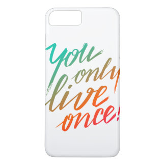 You Only Live Once! White iPhone 8 Plus/7 Plus Case