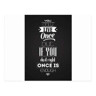 You only live postcard