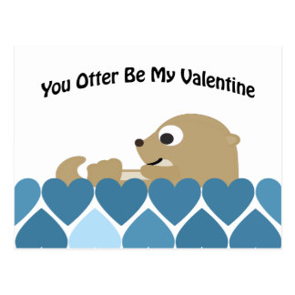 You Otter Be My Valentine with Hearts Postcard