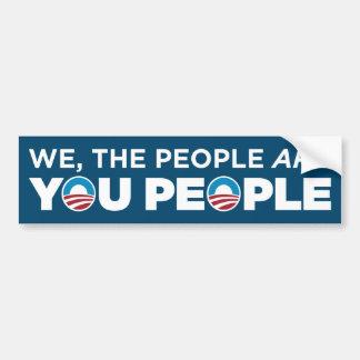 You People Bumper Sticker
