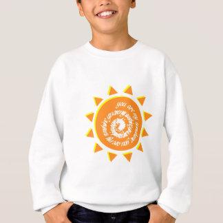 You ploughs my sunshine - You are my sun Sweatshirt