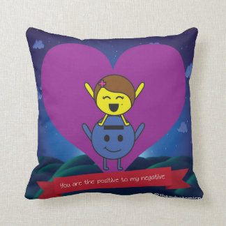 You plows the positive to my negative throw pillow